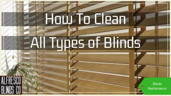 How To Clean All Types of Blinds